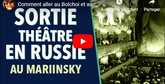 Comment aller au théâtre en Russie