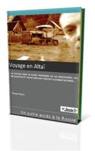 «Voyage en Altaï» de Russie.fr