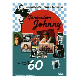 Génération Johny - Francois Jouffa