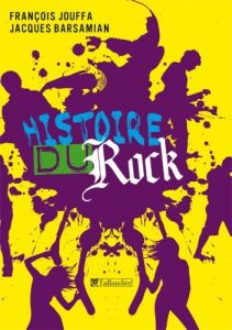 Histoire du Rock - François Jouffa