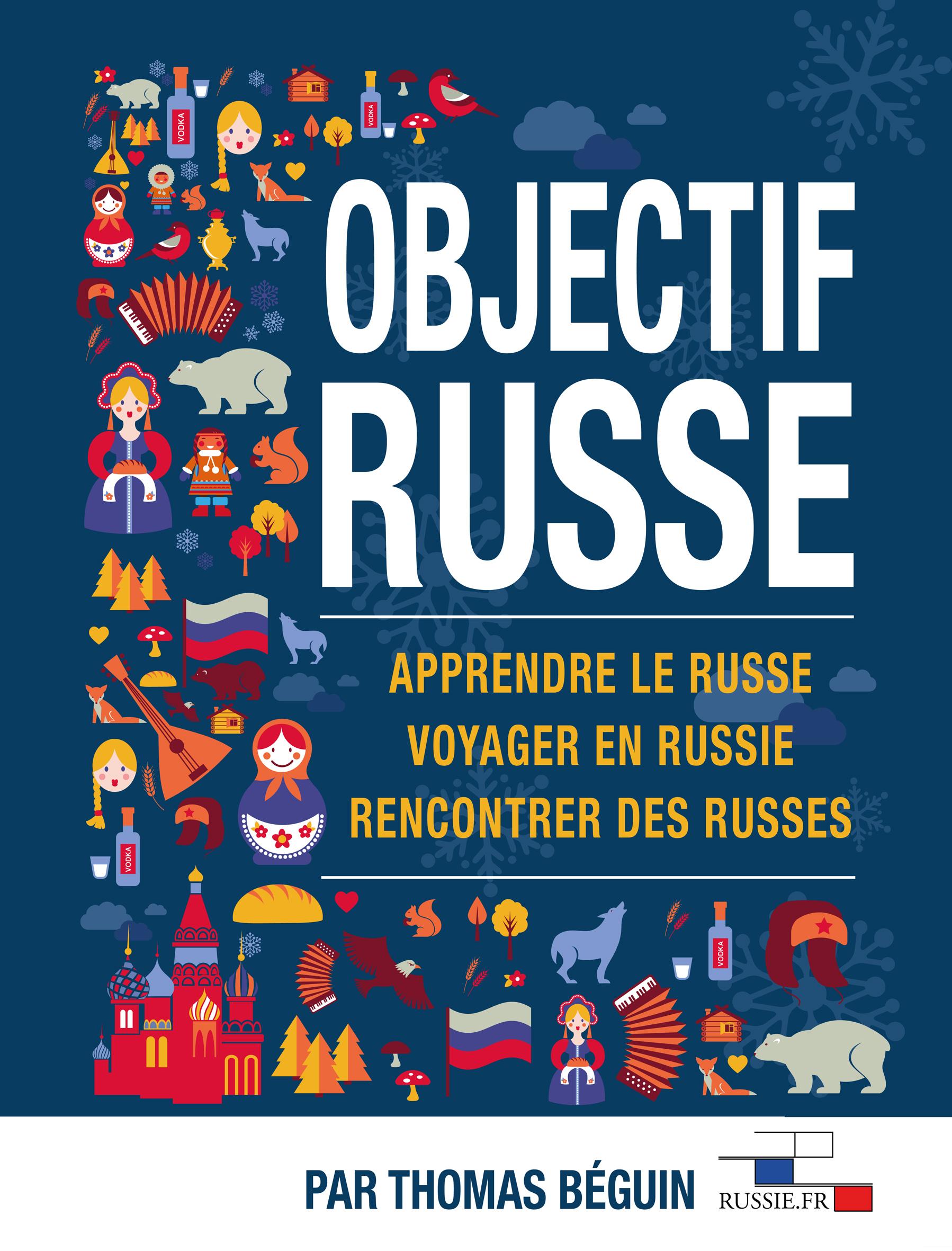 Le Guide Objectif Russe pour partir du bon pied !
